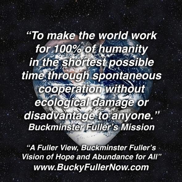 Buckminster Fuller's mission